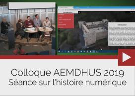 AEMDHUS 2019 – Séance sur l'histoire numérique