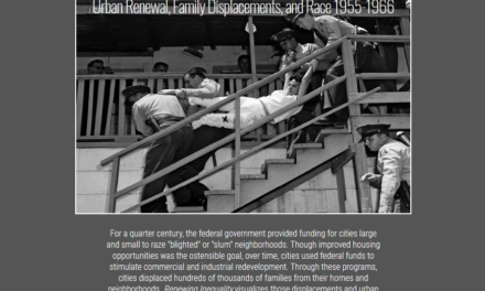 Renewing Inequality : Urban Renewal, Family Displacements, and Race 1955-1966
