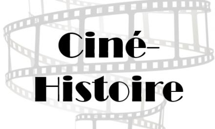 Ciné-Histoire